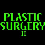 Plastic Surgery II – 99$ for a limited time by PEAK MEDIA