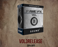 Fame FX Vol 3 Just Released