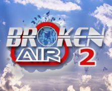 Broken Air 2: Make your imaging bigger and fatter!